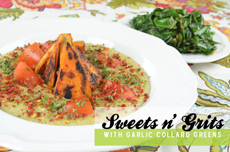 Sweets n' Grits with Garlic Collared Greens via @MaryMakesDinner | www.MaryMakesDinner.com