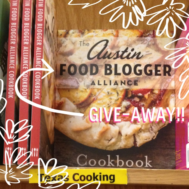 Giveaway: Austin Food Blogger Alliance Community Cookbook - Ends May 31! @MaryMakesDinner