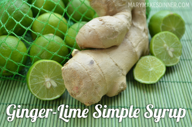 Ginger Lime Simple Syrup Recipe via @MaryMakesDinner | www.MaryMakesDinner.com