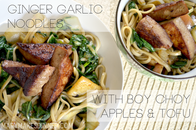 Ginger Garlic Noodles with Bok Choy, Apples & Tofu | www.MaryMakesDinner.com
