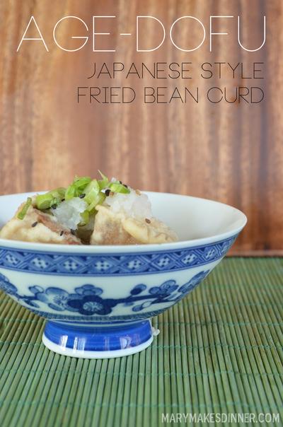 Age Dofu: Japanese Style Fried Bean Curd | www.MaryMakesDinner.com