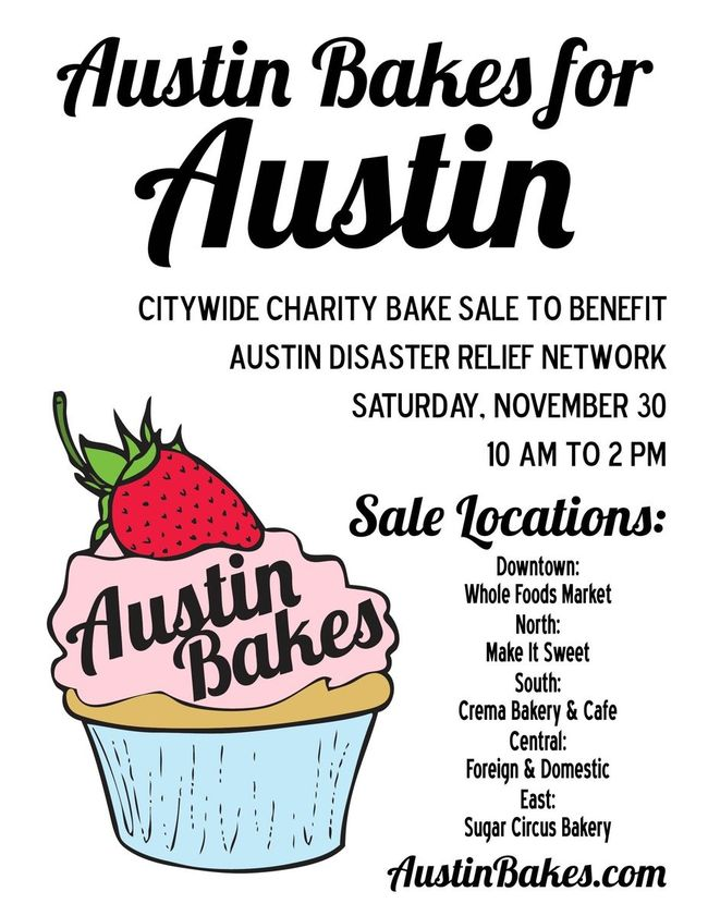 Austin Bakes for Austin | Citywide Charity Bake Sale Benefiting Flood Victims | Saturday, November 30 2013
