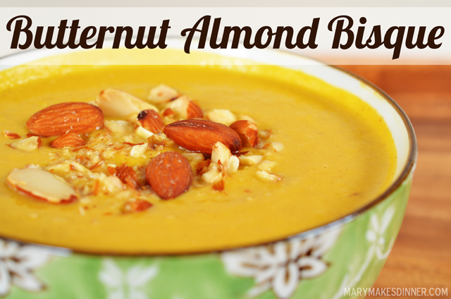 Butternut Almond Bisque - Vegan Gluten-Free Soup Recipe | Mary Makes Dinner