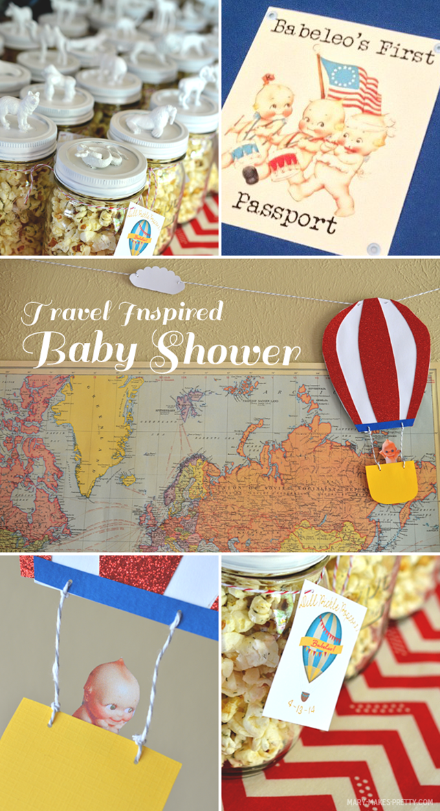 My Travel Inspired Baby Shower | Mary Makes Pretty