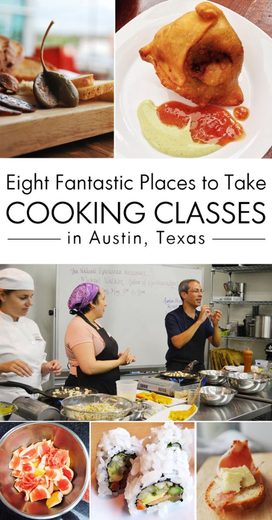 Eight Fantastic Places to Take Cooking Classes in Austin, Texas