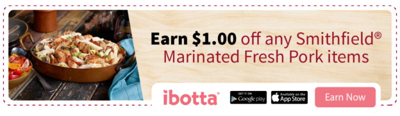 Earn $1.00 off when you shop for Smithfield® products at Walmart using the Ibotta app