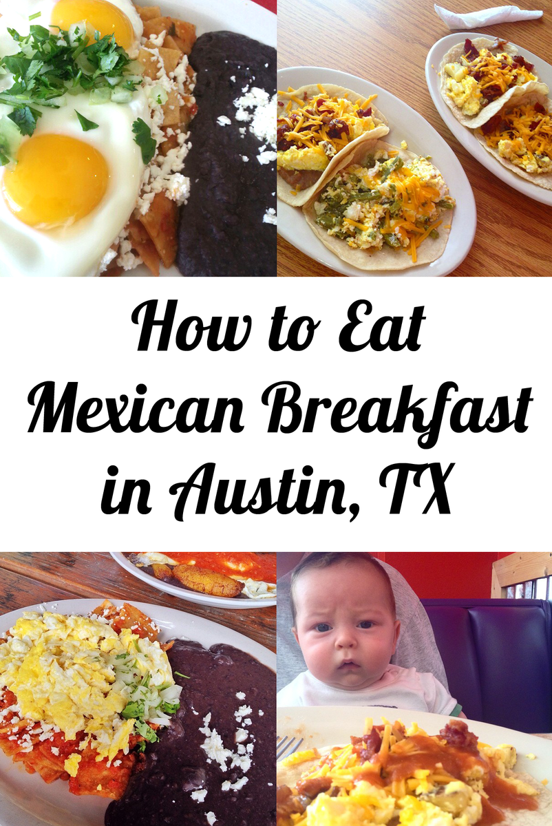 How To Eat Mexican Breakfast In Austin TX