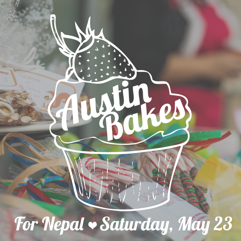 Austin Bakes for Nepal | Saturday, May 23