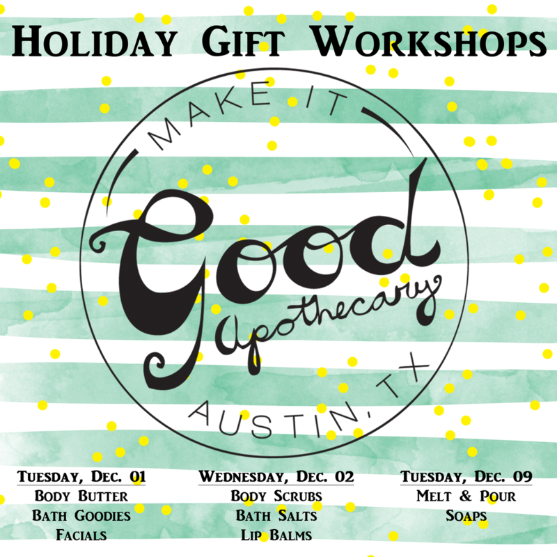Holiday Gift Workshops with Make It Good Apothecary