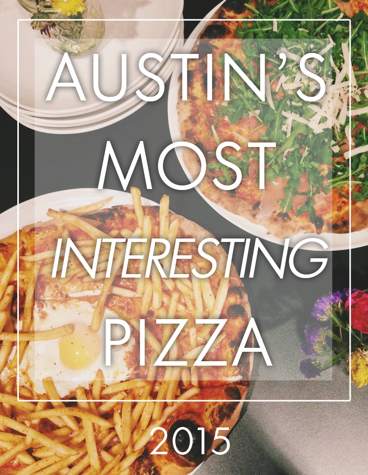 Austin's Most Interesting Pizza - 2015 | Mary Makes Good | AFBA City Guide