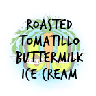 Roasted Tomatillo Buttermilk Ice Cream Recipe